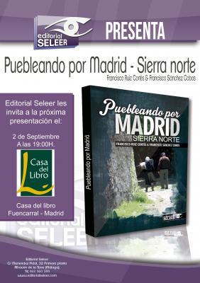 NUEVA PRESENTACIÓN DE PUEBLEANDO POR MADRID. LA SIERRA NORTE
